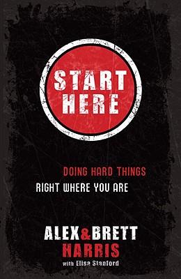 Start Here By Harris, Alex/ Harris, Brett/ Stanford, Elisa (CON)